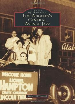 swingin on central avenue american jazz in los angeles books los angeles s central avenue jazz pdf books library land