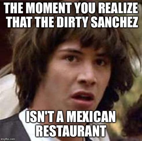 Dirty Pic Meme - conspiracy keanu meme imgflip