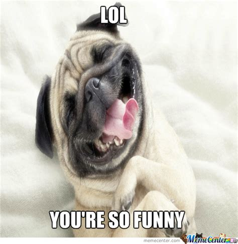 Dog Laughing Meme - laughing dog by pr0spect meme center