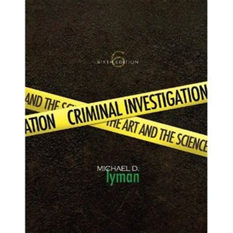 criminal investigation books criminal investigation the and the science by michael