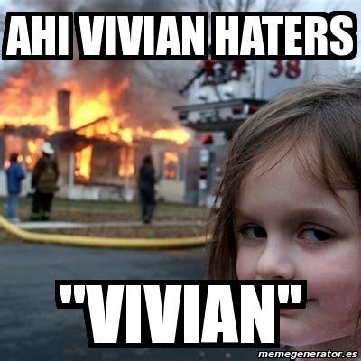 Disaster Girl Meme Generator - meme disaster girl ahi vivian haters quot vivian 1065322