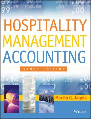 hospitality accounting second edition a financial and managerial accounting reference books hospitality management accounting by martin g jagels