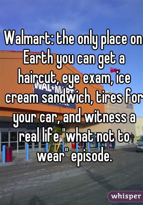 walmart the only place on earth you can get a haircut