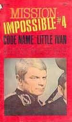 the house of impossible a novel books code name ivan mission impossible by tiger