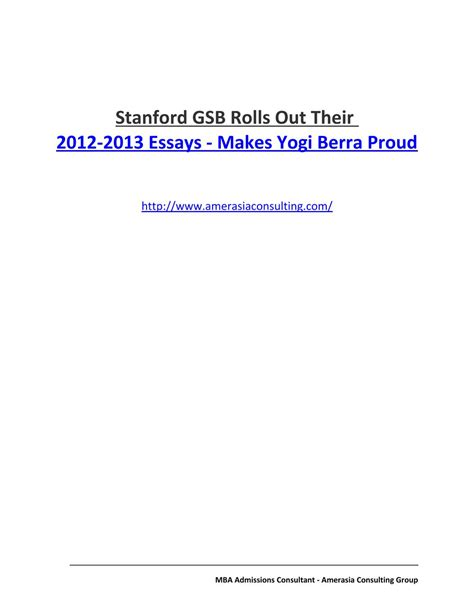 Https Mygsb Stanford Edu Mba Exams by Stanford Gsb Rolls Out Their 2012 2013 Essays Makes Yogi