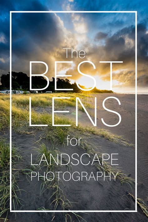 the best lens for landscape photography