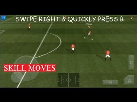 football skill moves tutorial tutorial all new skill moves dream league soccer 2018