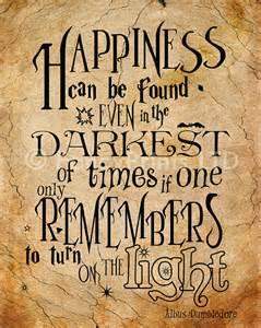 dumbledore light quote albus dumbledore quotes happiness quotesgram
