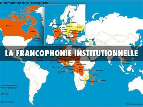 la la la la francophonie institutionnelle by black