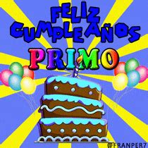 imagenes de happy birthday para un primo imagenes de cumplea 241 os a un primo queremos pastel ideas