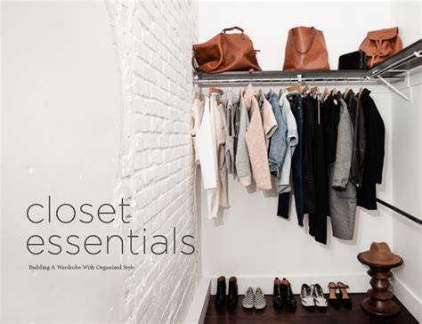 closet essentials building a wardrobe with organized
