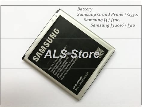 Best Product Battery Samsung Galaxy Grand Prime J5 2015 G530 J3 original battery samsung galaxy gra end 9 21 2018 10 15 am