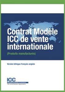 Contrat Modèle Icc De Vente Internationale