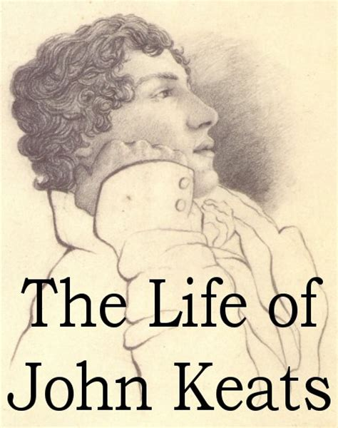 biography of english poet john keats the life of john keats facts information biography