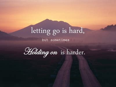 4 the love of go l d love and let go quotes quotes