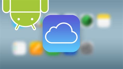 access icloud from android how to access icloud on android r 233 jaud medium