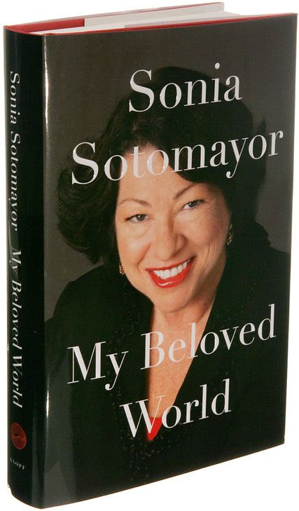 my beloved world 0307594882 my beloved world a memoir by sonia sotomayor the new york times