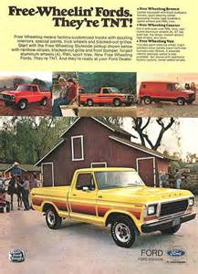 Ford Ads This Ad Free Wheeling Fords Of 1978 Ford Trucks