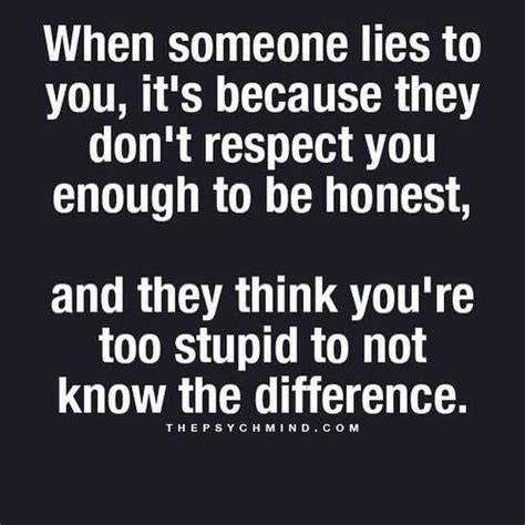 8 Reasons Not To Lie To Your Spouse by Best 25 Liars Quotes Ideas On This Is Me