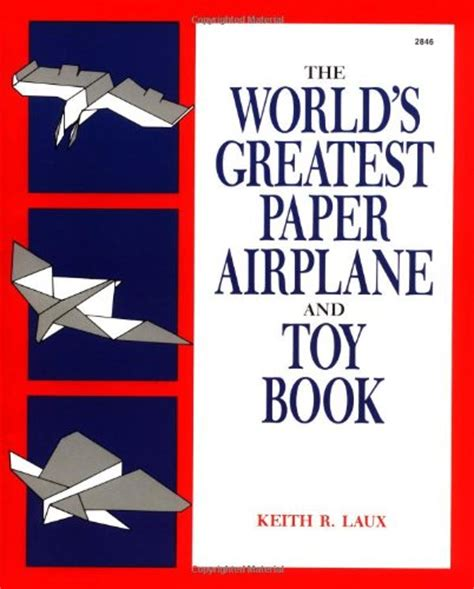 Book On How To Make Paper Airplanes - the world s greatest paper airplane and book review