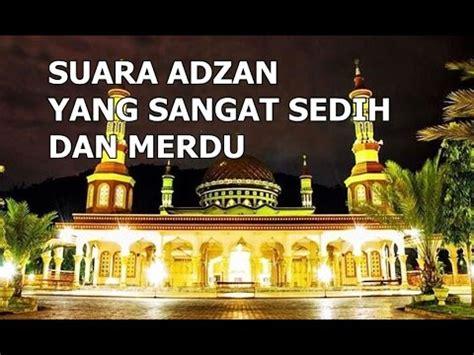 download mp3 gratis adzan merdu adzan merdu dan sedih rizky rahmat kurniawan youtube