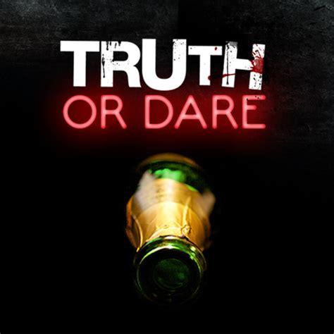 Or Dares Or Truth Or Dareuk