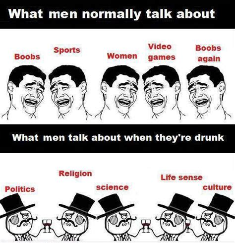 Funny Memes About Men - what men normally talk about funny pictures quotes
