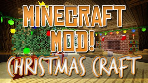 minecraft mod christmas craft youtube