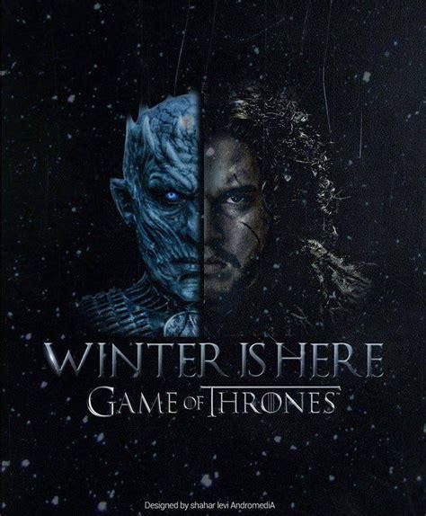 Of Thrones Nights winter is here poster jon snow night s king astound me