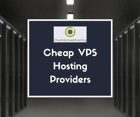 cheap mail hosting cheap vps hosting providers 3 one dollar web hosting