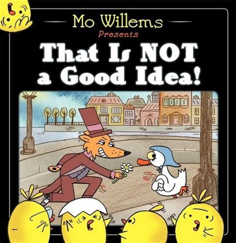 not a novel books mo willems presents that is not a idea