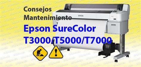 Plotter Epson Sc T3270 Surabaya consejos mantenimiento plotter surecolor sc t3000 t5000