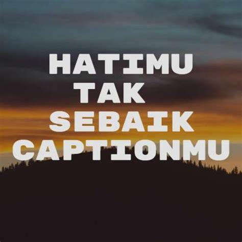 100 caption instagram keren kekinian