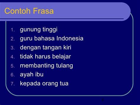 Inti Sari Kata Bhs Indonesia contoh frasa berdasarkan jenis kata jobsdb