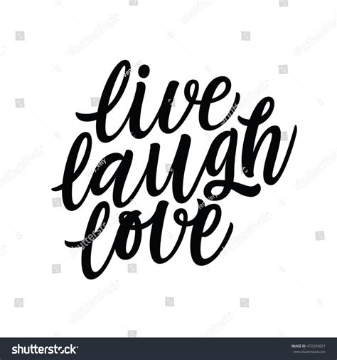 typography quotes vector live laugh positive quote handwritten stock vector 472359697
