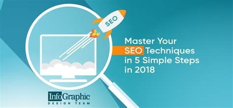 5 simple steps to mastering master your seo techniques in 5 simple steps in 2018