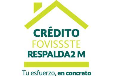 respalda2 fovissste credito hipotecario cr 233 dito respalda2 m fovissste credito hipotecarios
