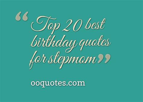 Step Birthday Quotes Step Mother Quotes Quotesgram