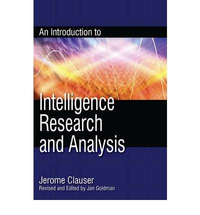 introduction to intelligence studies books an introduction to intelligence research and analysis