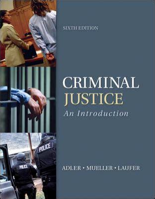 criminal justice in books criminal justice by freda adler gerhard o w mueller