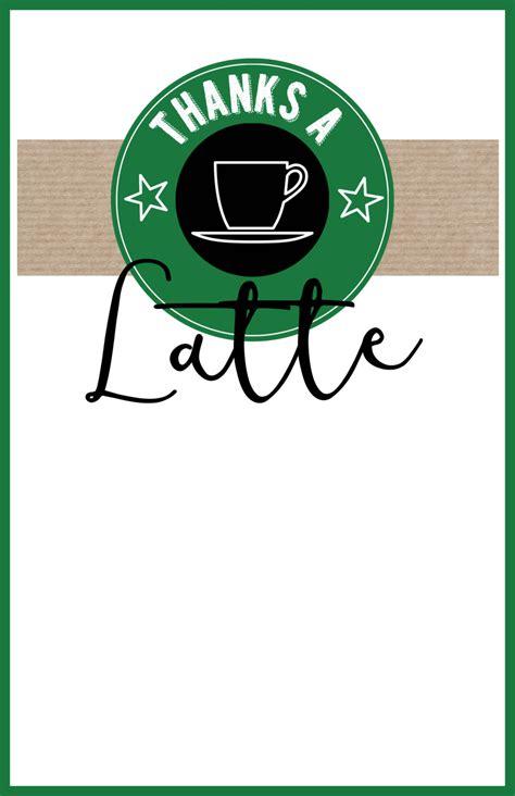 thanks a latte starbucks gift card template starbucks thank you printable paper trail design