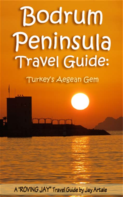 bodrum peninsula travel guide sale bodrum travel guide ebook yalikavak travel guide