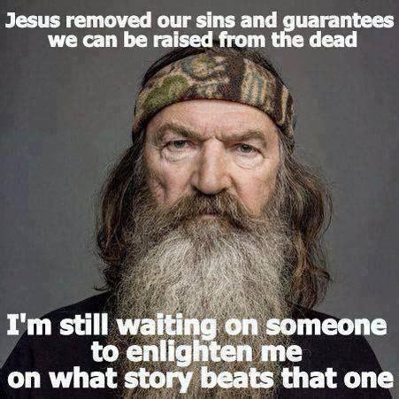 Phil Robertson Memes - 527 best catholic memes images on pinterest catholic