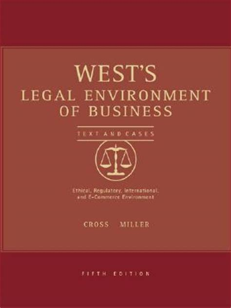 the environment of business text and cases west s environment of business text cases ethical
