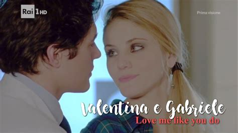 giiero gabriele love me valentina e gabriele love me like you do che dio ci