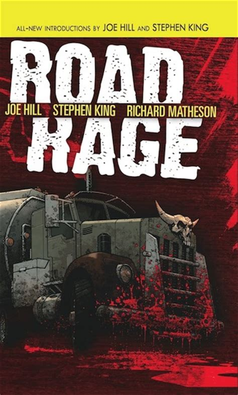 road rage books king hill and matheson experience road rage out this