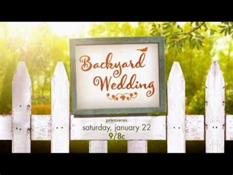 Backyard Wedding Hallmark Exclusive Backyard Wedding Hallmark Channel Original