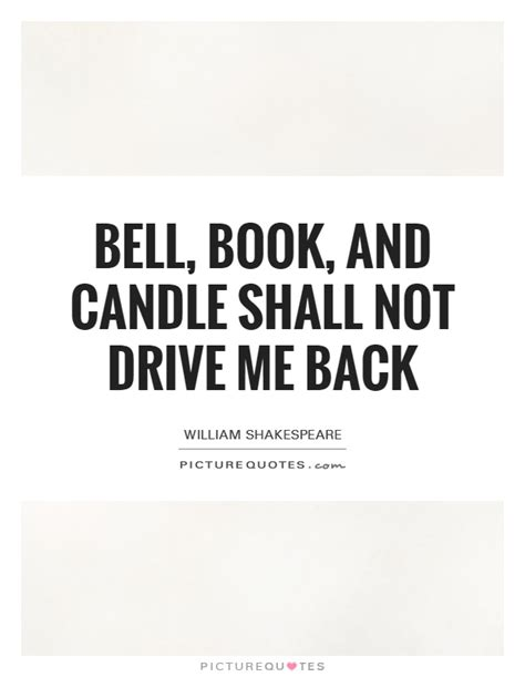 Bell Book And Candle Shall Not Drive Me Back by Bell Book And Candle Shall Not Drive Me Back Picture