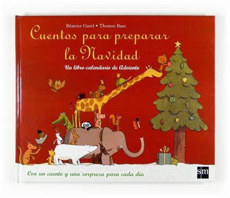libros para leer en navidad 30 libros infantiles para leer en navidad pekeleke literatura infantil