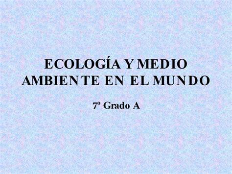 ecolog a y medio ambiente en el blog verde blog sobre ecologia y medio ambiente en el mundo por los alumnos de 7 186 a